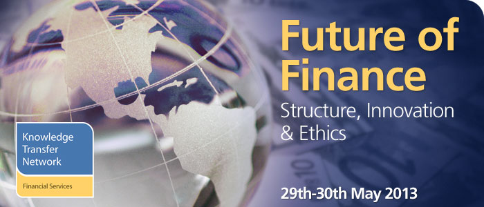 Future of Finance Conference @  	Saïd Business School, University of Oxford, Park End Street, Oxford, OX1 1HP