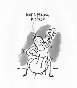 not a fellow a cello