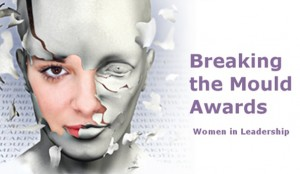 Breaking the Mould Awards - Women in Leadership @ Institute of Directors, Pall Mall, Mayfair, London