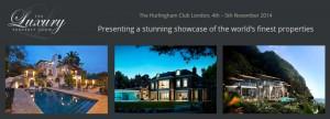The Luxury Property Show @ The Hurlingham Club | London | United Kingdom