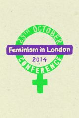 Feminism in London @ Institute of Education | London | United Kingdom