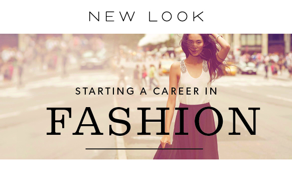 NEW LOOK: Starting a career in Fashion @ Forward 3D   London   United Kingdom