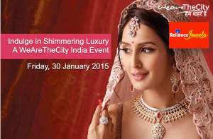 Indulge in Shimmering Luxury | A WeAreTheCity India Event @ Reliance Jewels Showroom | Mumbai | Maharashtra | India