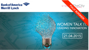 Women Talk IT | A Bank of America Merrill Lynch & WATC Event @ Bank of America Merrill Lynch Financial Centre