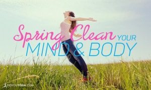 spring clean your mind and body