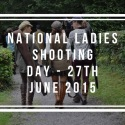 Natlional Ladies Shooting Day June 2015