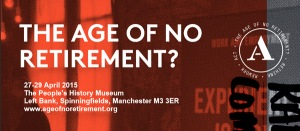 'The Age of No Retirement?' Manchester @ The peoples history museum left bank | Manchester | United Kingdom
