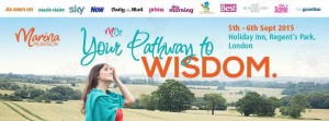 Your Pathway to Wisdom 2015 @ Holiday Inn | London | United Kingdom