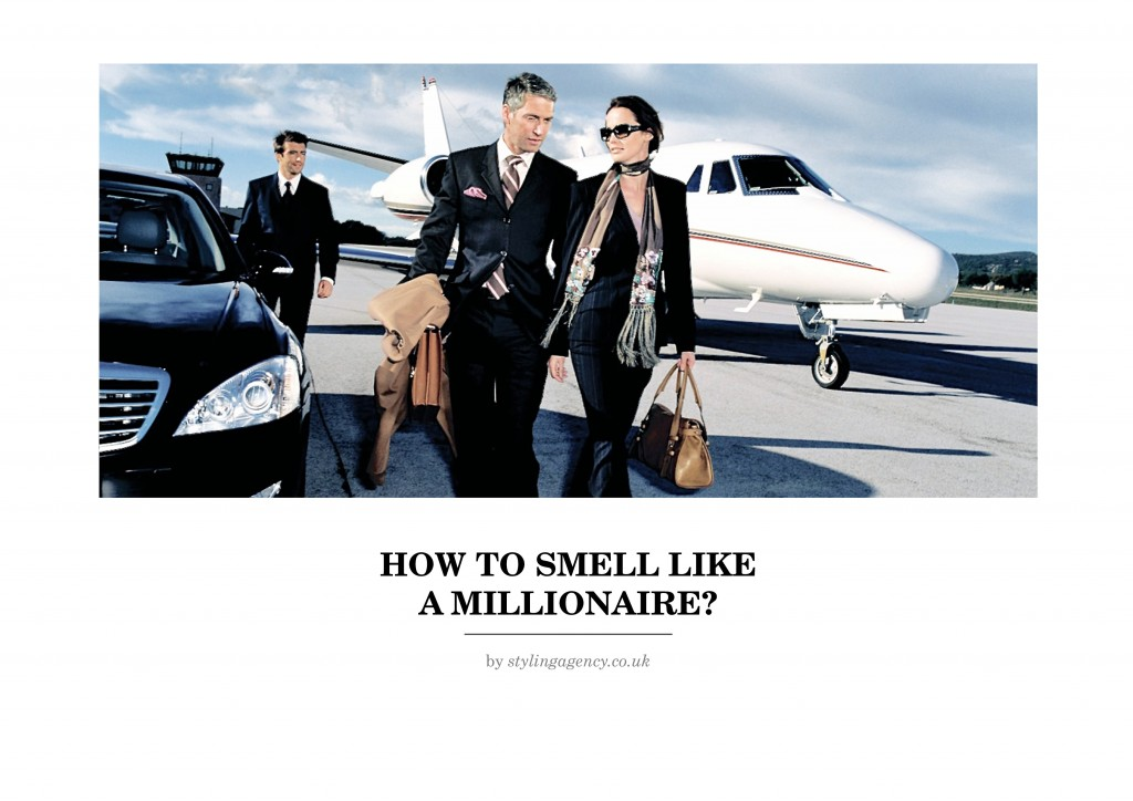 how to smell like a millionaire