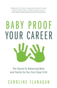 babyproof your career