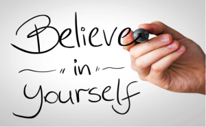 Believe in yourself - Confident at work
