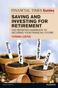 Financial Times Guide: Saving and Investing for Retirement