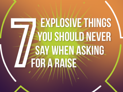 7-things-not-to-say-when-asking-for-a-raise-featured