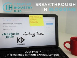 Blogger? Get Discounts For 'Breakthrough in Blogging' Here @ Interchange (Atrium)  | London | England | United Kingdom