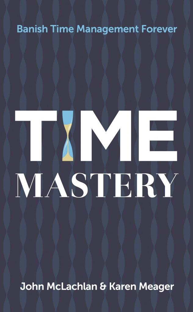 time mastery John McLachlan