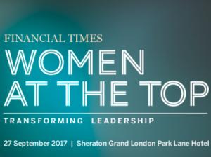 Women at the Top Summit | Transforming Leadership @ Sheraton Grand London, Park Lane Hotel | England | United Kingdom