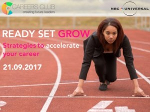Ready, Set, Grow - Strategies to accelerate your career | A WeAreTheCity Careers Club event @ NBC Universal | England | United Kingdom