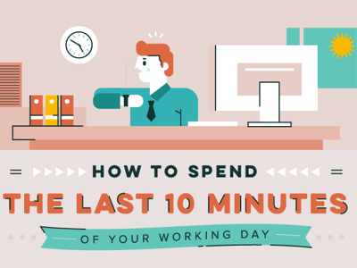 DESIGN - How to spend the last 10 minutes of your working day featured