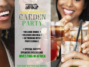 "CORPORATE AFRIKA - Summer Garden Party ""Investing in Africa"" @ Grange White Hall Hotel  