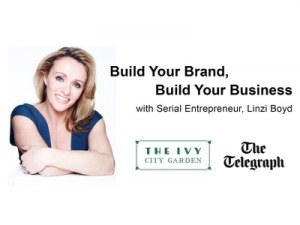 Build your brand, build your business @ The Ivy City Garden | England | United Kingdom