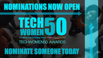Click here to nominate someone for a TechWomen 50 Award